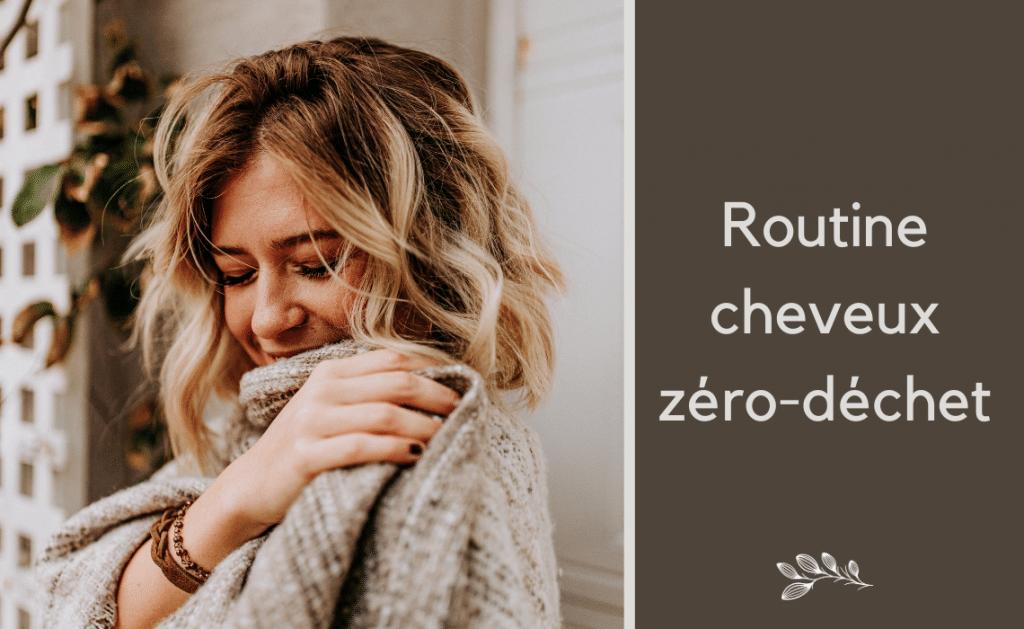 Routine cheveux zéro-déchet